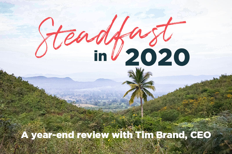 Steadfast in 2020 – Year-End Report